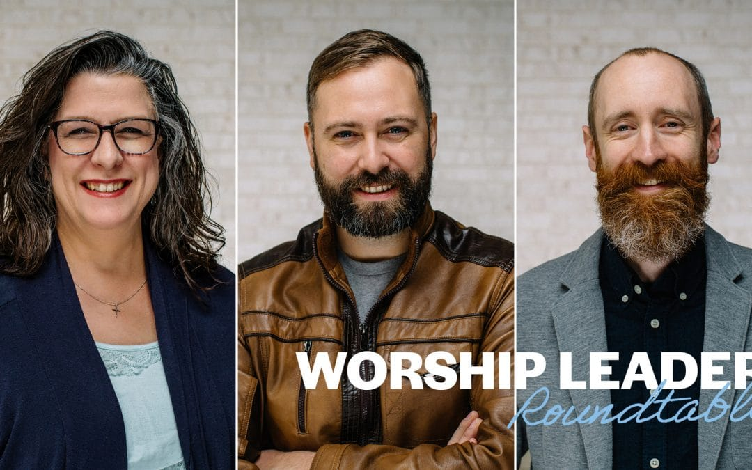 Worship leader roundtable
