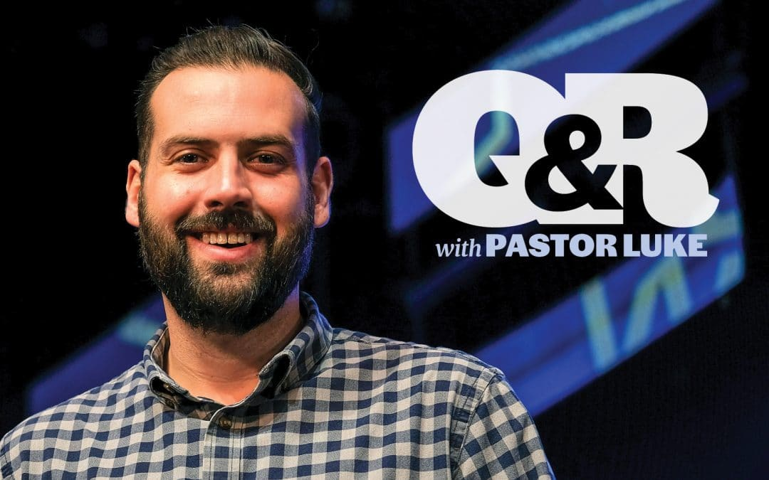 Q&R with Pastor Luke Uran