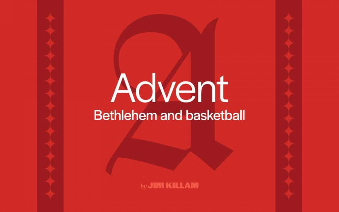 Bethlehem and basketball