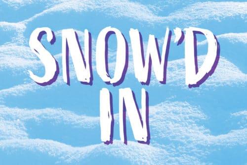 Snow'd In Retreat