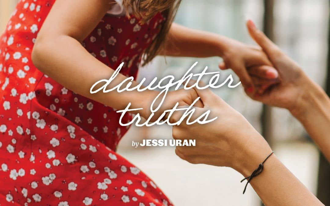 Mother's Day: Daughter Truths